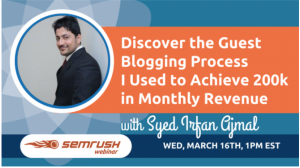 Syed Irfan Ajmal's Marketing Case Study Published on SEMrush