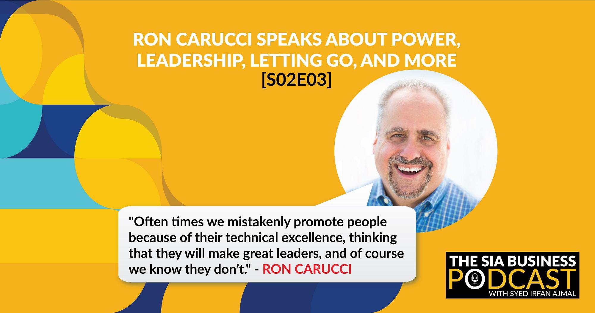 Ron Carucci on the SIA Business Podcast